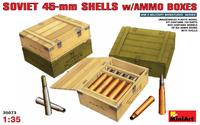 Советские 45-мм снаряды с ящиками. 35073 MiniArt 1:35
